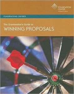 Grantseeker's Guide to Winning Proposals--Start-to-finish guide to grant writing that includes advice from grantmakers and sample proposals.