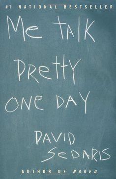David Sedaris is an author, he's very good at satire.