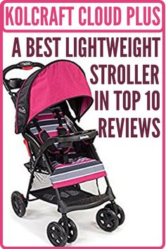 Kolcraft cloud plus is a best lightweight stroller that is featuring with compact, travel-friendly, cozy seat, ample storage, and large canopy. Its convenient one-hand, self-standing fold and only 11.8 Lbs weight make this best stroller for travel. This best baby stroller has 5 point safety harness and multi position reclining seat keeps child comfortable. Best Lightweight Stroller, Mountain Buggy, Best Baby Strollers, Best Umbrella, Umbrella Stroller, Large Storage Baskets, Travel System, Adjustable Legs, Summer Baby