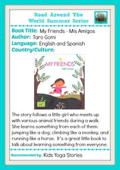 My Friends/Mis Amigos - Multicultural Books: Read Around the World Series. Visit Kids Yoga Stories for yoga poses for kids (http://www.kidsyogastories.com/animal-friends-yoga/) and Spanish Playground for Spanish activities for kids (http://spanishplayground.net/spanish-animals-activities-mis-amigos/) to accompany this bilingual kids books! http://www.kidsyogastories.com/multicultural-books/
