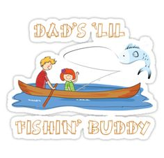 Dad's Lil Fishin' Buddy (Girl Version) by Designedwithtlc