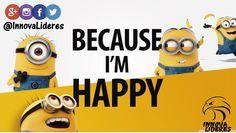 Yo soy feliz, tu lo eres?