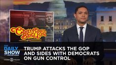 Trump Attacks the GOP and Sides with Democrats on Gun Control: The Daily...