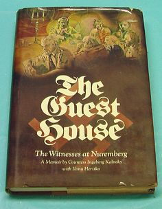 Nazi The Guest House Nuremberg Memoir Countess Kalnoky Mobile AL Signed HBDJ