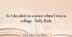 Sally Ride Quotes About Science - 61745