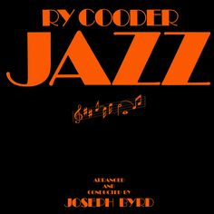 Ry Cooder & Joseph Byrd - Jazz