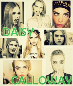 Cara Delevingne as Daisy Calloway (Addicted series and Hothouse Flower by Krista and Becca Ritchie)