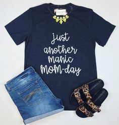 Just Another Manic Mom Day Shirt / Hipster Shirt / Mom Shirt /