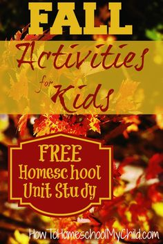Grab you FREE Fall Activities for Kids Activtity Guide (or Unit Study) from HowToHomeschoolMyChild.com