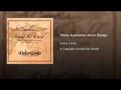 Three Australian Bush Songs - YouTube