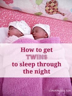 How to get twins to sleep through the night