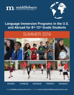 Interested in learning Arabic, Chinese, German, French or Spanish this summer? Take a look at the brochure for Middlebury's Summer Language Immersion Programs for more details.