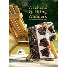 Leisure Arts - Weekend Quilting Wonders, $6.00 (http://www.leisurearts.com/products/weekend-quilting-wonders.html)