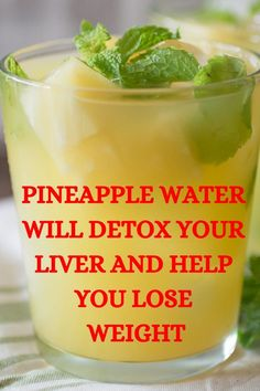 Pineapple Water Will Detox Your Liver. Help You Lose Weight .. Reduce Joint Swelling And Pain – Healthy Life