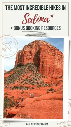 Sedona Hikes: Complete Guide for the Challenging, Moderate and Easy Hikes in Sedona (+ Tips) - Paula Pins The Planet