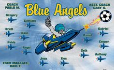 Blue Angels B51983  digitally printed vinyl soccer sports team banner. Made in the USA and shipped fast by BannersUSA.  You can easily create a similar banner using our Live Designer where you can manipulate ALL of the elements of ANY template.  You can change colors, add/change/remove text and graphics and resize the elements of your design, making it completely your own creation.