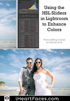 Photo Editing Tutorial for Lightroom by Rachel Durik for iHeartFaces.com