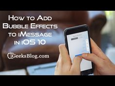 iPhone - How to Send iMessage with Bubble Effect in iOS 10 on iPhone and iPad