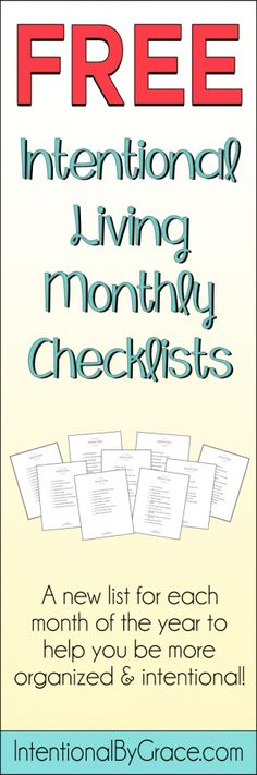 Free intentional living checklists from Intentional By Grace to help you be more organized and intentional. - www.intentionalbygrace.com
