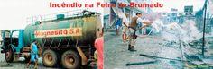 #Brumado #Bahia #Bombeiros Incêndio na Feira de Brumado no ano de 2005 / Fotos: Robson Trindade