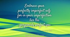 Embrace the Perfectly Imperfect you Dark Brown Hair With Blonde Highlights, You Lied, Perfectly Imperfect, Im Not Perfect, Self, Happy, Quotes, Tattoo Ideas, Life
