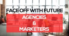 Markets have remained in the state of flux, So there is a need for greater cooperation between the brands and agencies, here are the challenges faced by Agencies and Marketers.