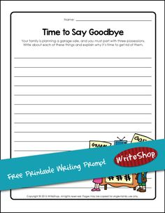 The kids must sell three of their possessions at your family's garage sale. Use this free writing prompt worksheet to describe each one.