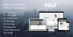 """HOLA - Minimal Portfolio HTML5 Template . """" HOLA Minimal portfolio template """" is high quality, minimal, clean, multi purpose, portfolio template with W3 validated SEO friendly and developer friendly clean code.  Hola can be use for many purposes like minimal portfolios, agencies, freelancers portfolios etc. Template is created and tested"""