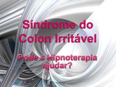 Síndrome do Cólon Irritável de Oficina de Psicologia. Veja o artigo completo em http://www.slideshare.net/OFICINA2008/sndrome-do-clon-irritvel