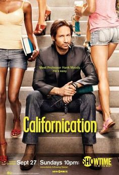 Californiacation. This show is trashy, inappropriate and totally hilarious!