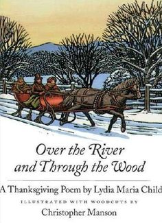 """Over the River and Through the Wood"""" A Singable Book, Lyrics ..."""