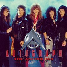 Autograph - The Anthology (CD) 80s Metal Bands, 80s Hair Metal, Hair Metal Bands, 80s Rock Bands, 80s Hair Bands, Rock And Roll Bands, Rock N Roll, Hard Rock, Heavy Metal