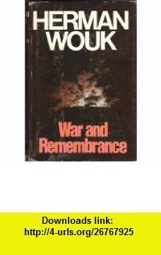 War and Rememberance Vol II Herman Wouk ,   ,  , ASIN: B000GPFK4K , tutorials , pdf , ebook , torrent , downloads , rapidshare , filesonic , hotfile , megaupload , fileserve
