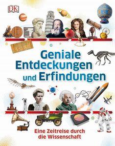 Geniale Entdeckungen und Erfindungen – Eine Zeitreise durch die Wissenschaft Marie Curie, Einstein, Space Travel, Antique Books, Book Activities, Ebook Pdf, Free Ebooks, Science Fiction, Journey