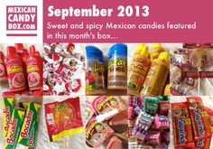 Here are the sweet and spicy candies included in the Mexican Candy Box for  September 2013.  Each of the three size boxes offered has these items, but  the amounts vary by the size of the box chosen.