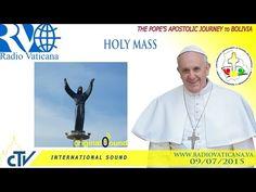 Vatican | #PopeFrancis in Bolivia-Celebration of Mass in Santa Cruz - YouTube