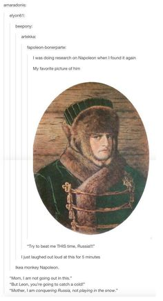 And when they questioned his wardrobe choices. | 26 Times History Was Perfectly Summed Up By Tumblr