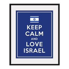 Photo of the day: Keep Calm and Love Israel #Israel #Zionism