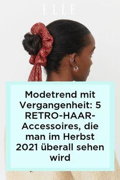 Modetrend: Wie man ein schlichtes Outfit aus Jeans und Pulli aufwertet? Mit Retro-Haar-Accessoires! Die schönsten für den Herbst 2021 auf Elle.de!