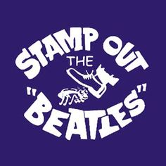Stamp Out The Beatles