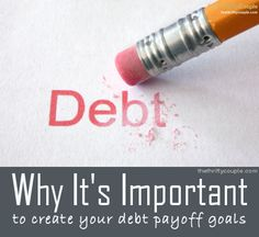 Why it's important to create your debt payoff goals and a free download and payoff calculator tools!