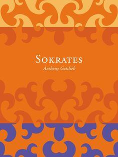 Sokarates   Author: Anthony Gottlieb   Designer: Author, Orange, Cover, Movie Posters, Design, Film Poster, Writers, Billboard