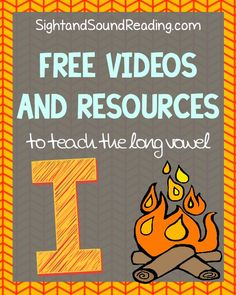 Free Videos and Resources to teach the Long Vowel I | Sight and Sound Reading