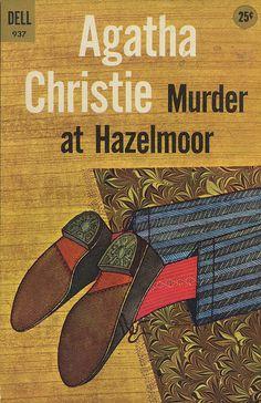 Murder at Hazelmoor (The Sittaford Mystery)