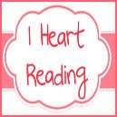 I Heart Reading — Blogging and Rambling about Books