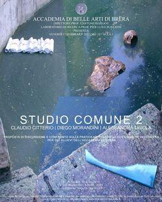 Casa degli Artisti Milano, Studio Comune 2, 2012, Accademia di Belle Arti di Brera.
