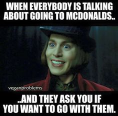 I think this is the exact face I make!  lol #vegan