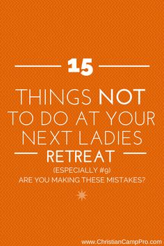 Are you making any of these 15 common mistakes at your ladies retreats? If so, learn how you can plan the best ladies retreat ever by avoiding these areas. Christian Retreat, Christian Camp, Womens Ministry Events, Ladies Ministry Ideas, Christian Women's Ministry, Conference Themes, Church Ministry, Pastors Wife, Women Of Faith