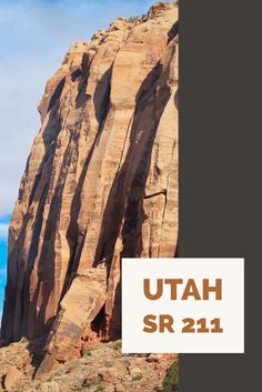 Take a drive on Utah state road SR 211 south of Moab for views of amazing rock formations!