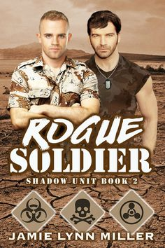 Rogue Soldier (Shadow Unit Book 2)    Synopsis : Shadow Unit may have overturned the illegal arms cartel in Kuala Lumpur, but the harrowing undercover op left emotional scars on Sergeants Shawn Weller and Connor Finley. Slowly, patiently, they piece their partnership back together, closer now than ever before. Until a new mission threatens to tear them apart. When Connor accidentally kills a civilian, he questions his job, his abilities, his worth. A timely offer of promo